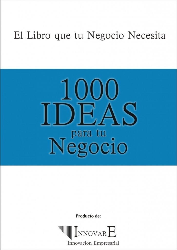 1000 ideas para tu negocio