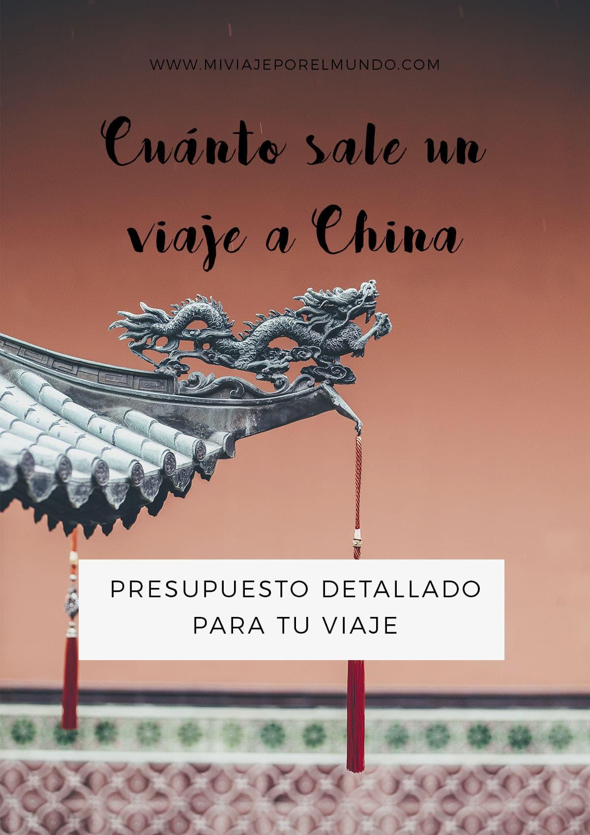 cuanto cuesta viajar a china