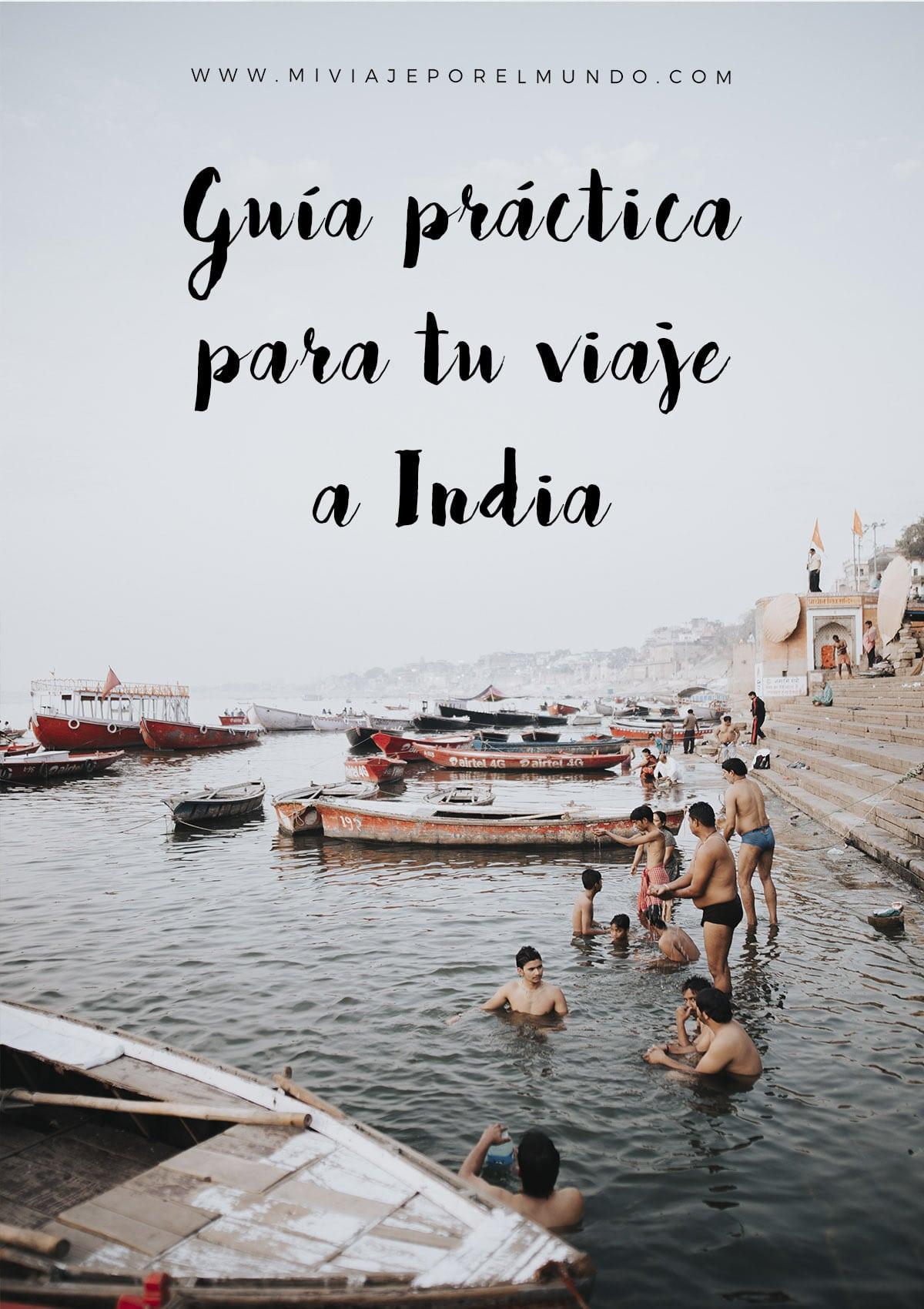 guia para tu primer viaje a la india