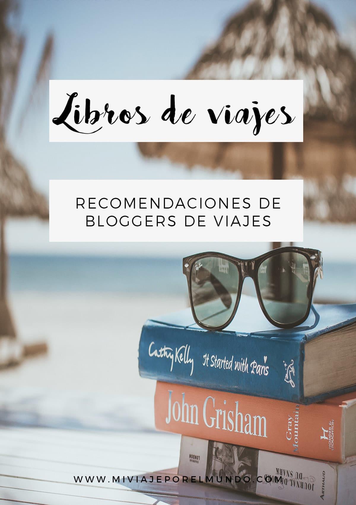 los mejores libros de viajes segun los bloggers de viajes