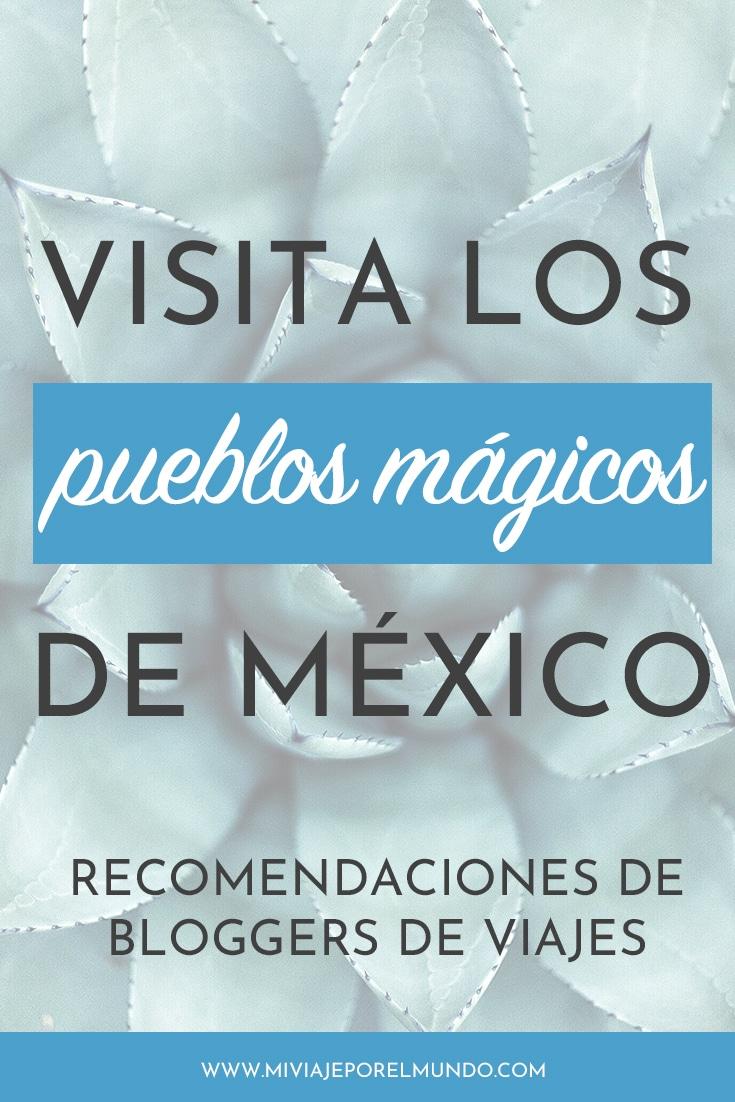 mejores pueblos magicos de mexico