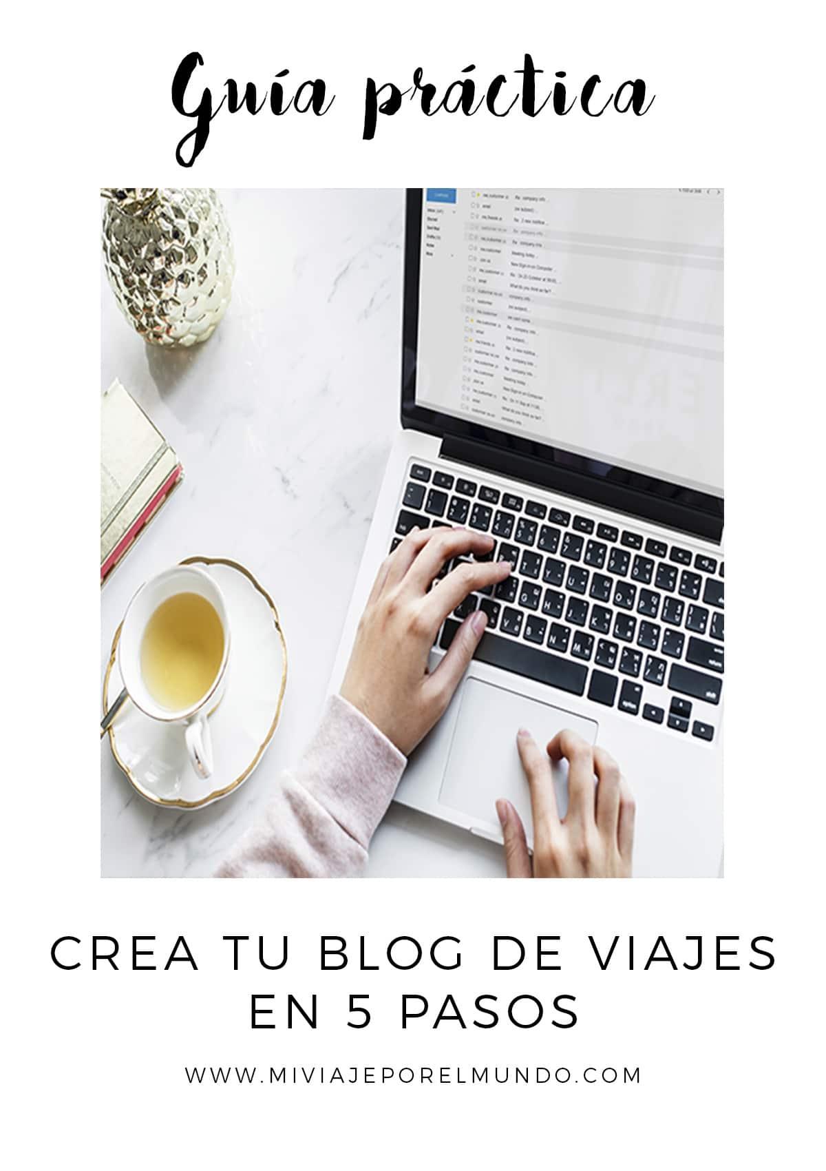 como crear un blog de viajes en 5 pasos