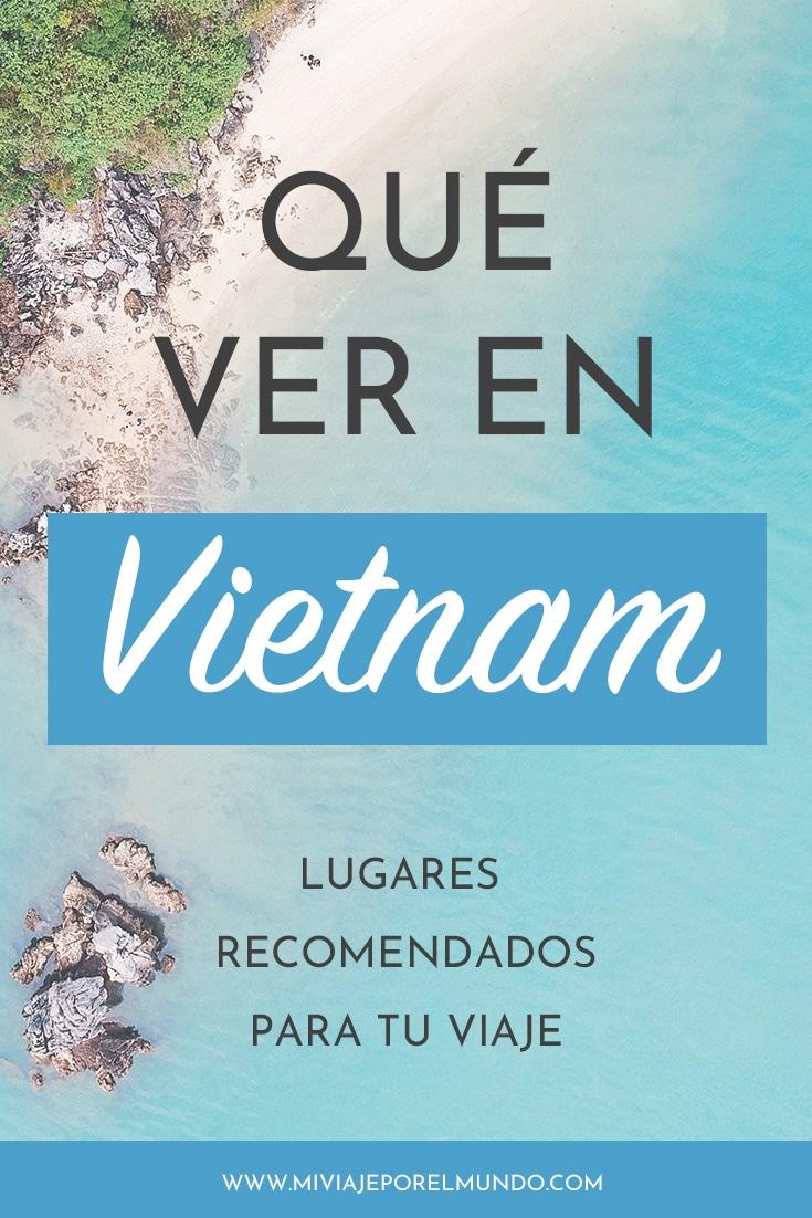 que ver en vietnam lugares imprescindibles