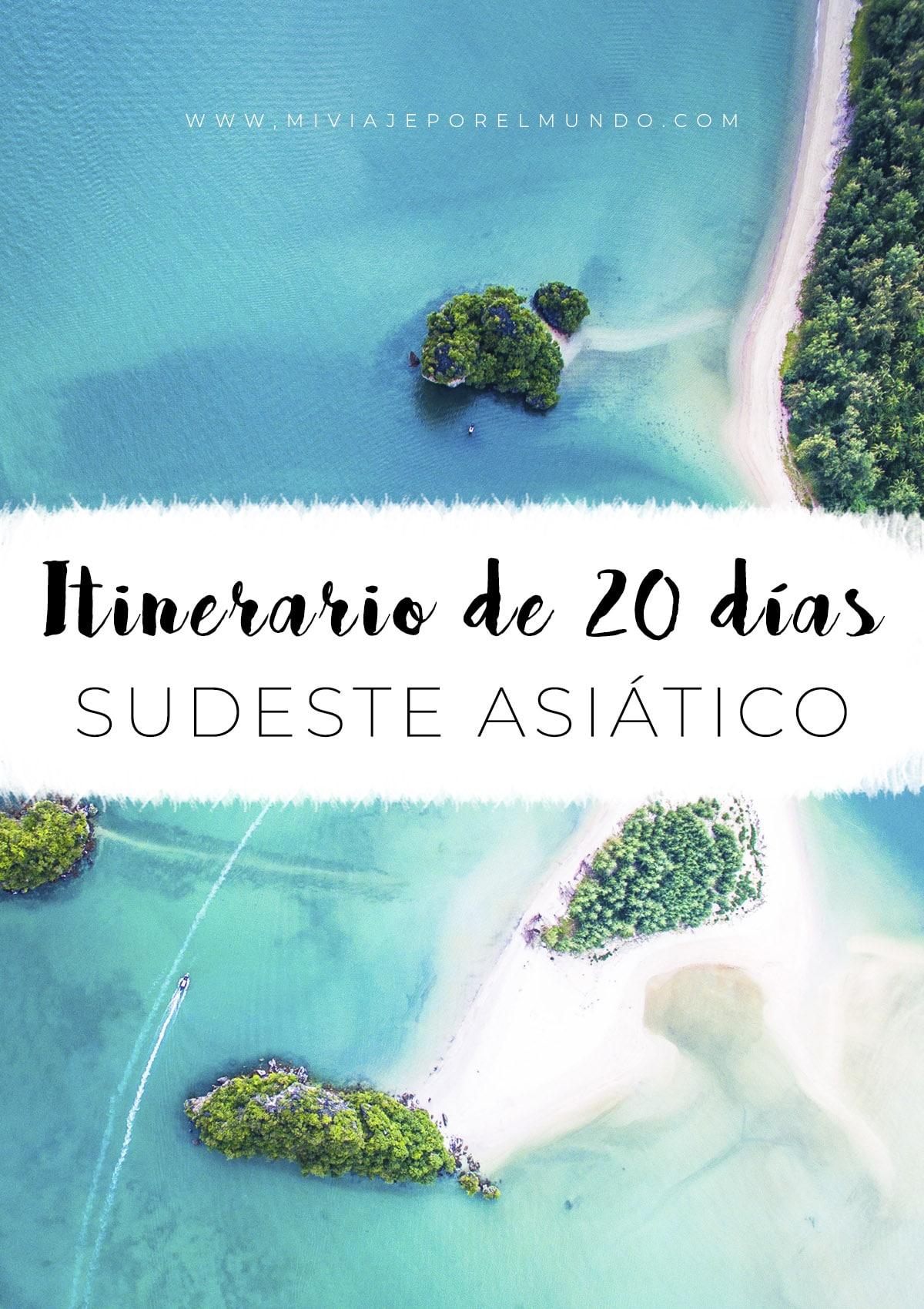 itinerario por el sudeste asiatico de 20 dias