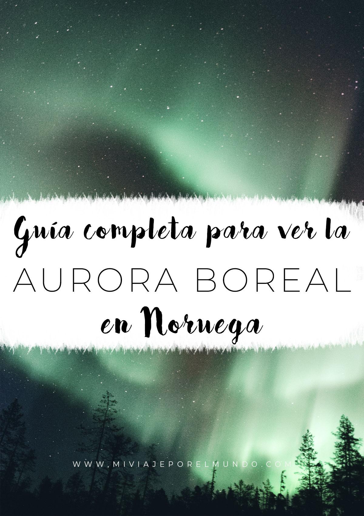 viaje para ver la aurora boreal en noruega