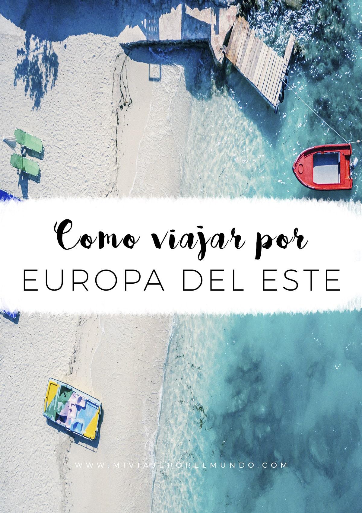 viaje por europa del este