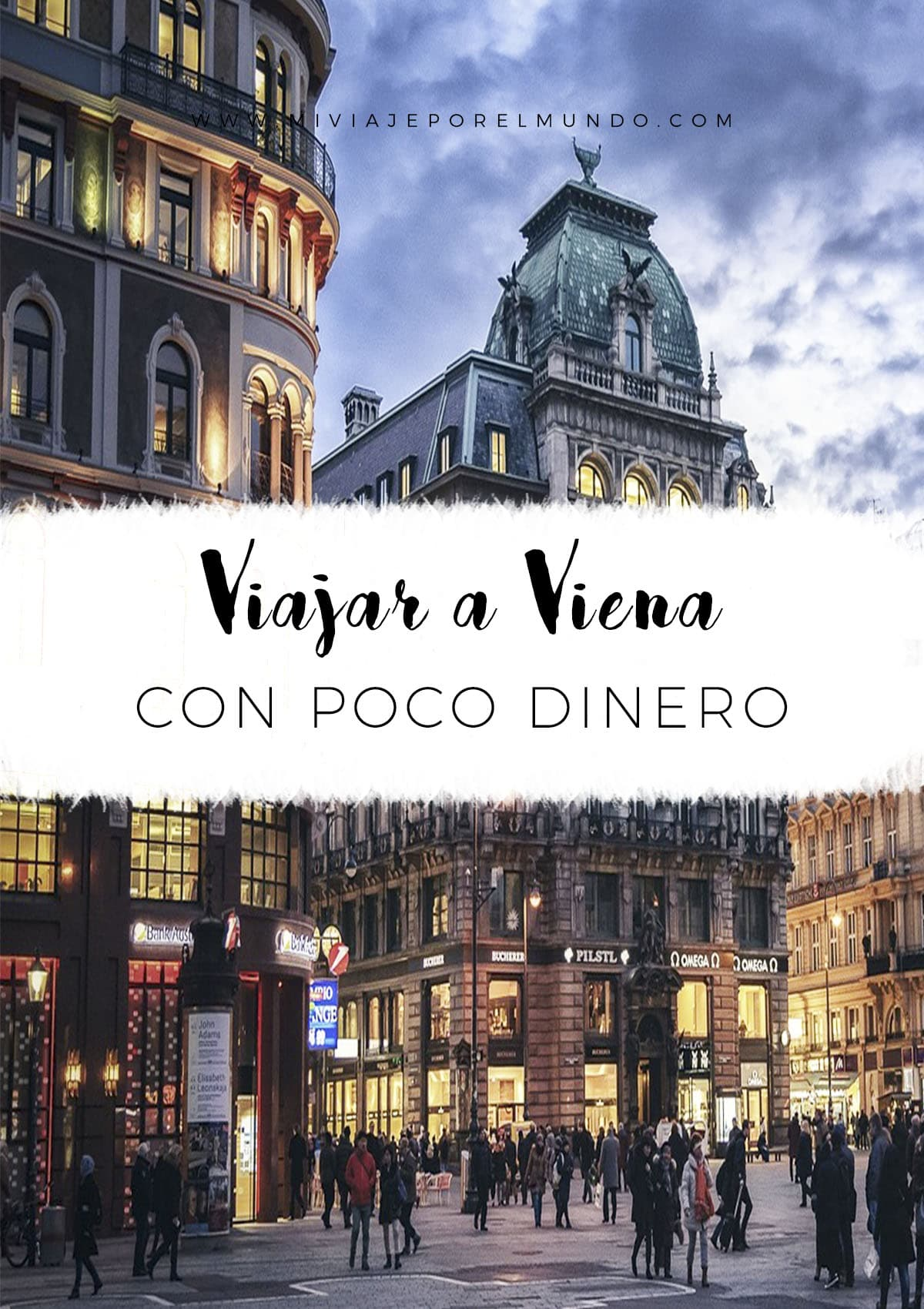Consejos para viajar a Viena con poco dinero