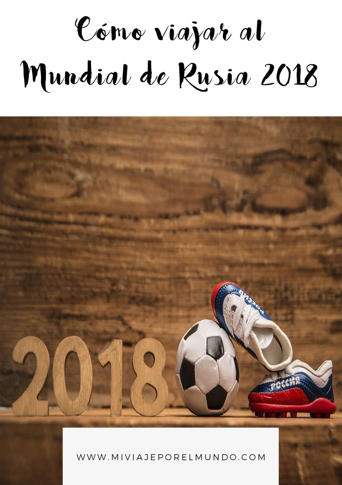 como viajar al mundial de rusia 2018