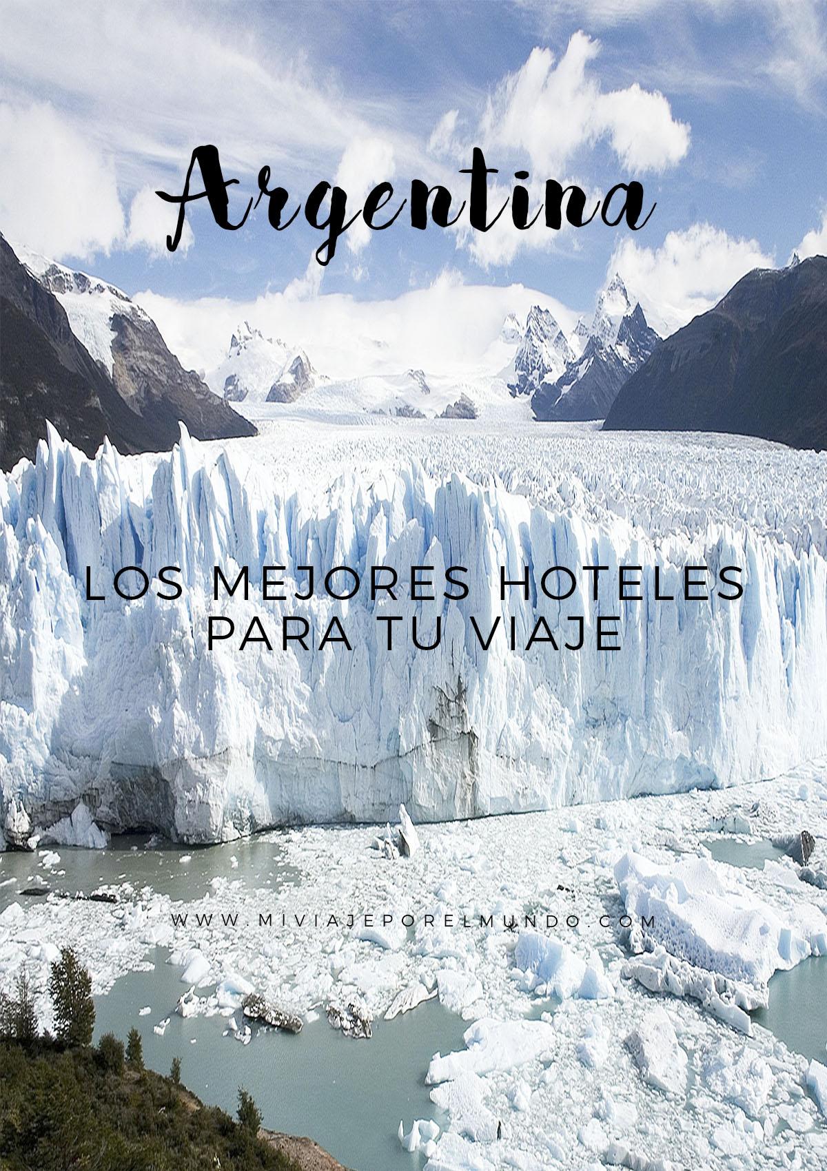 Los mejores hoteles de Argentina