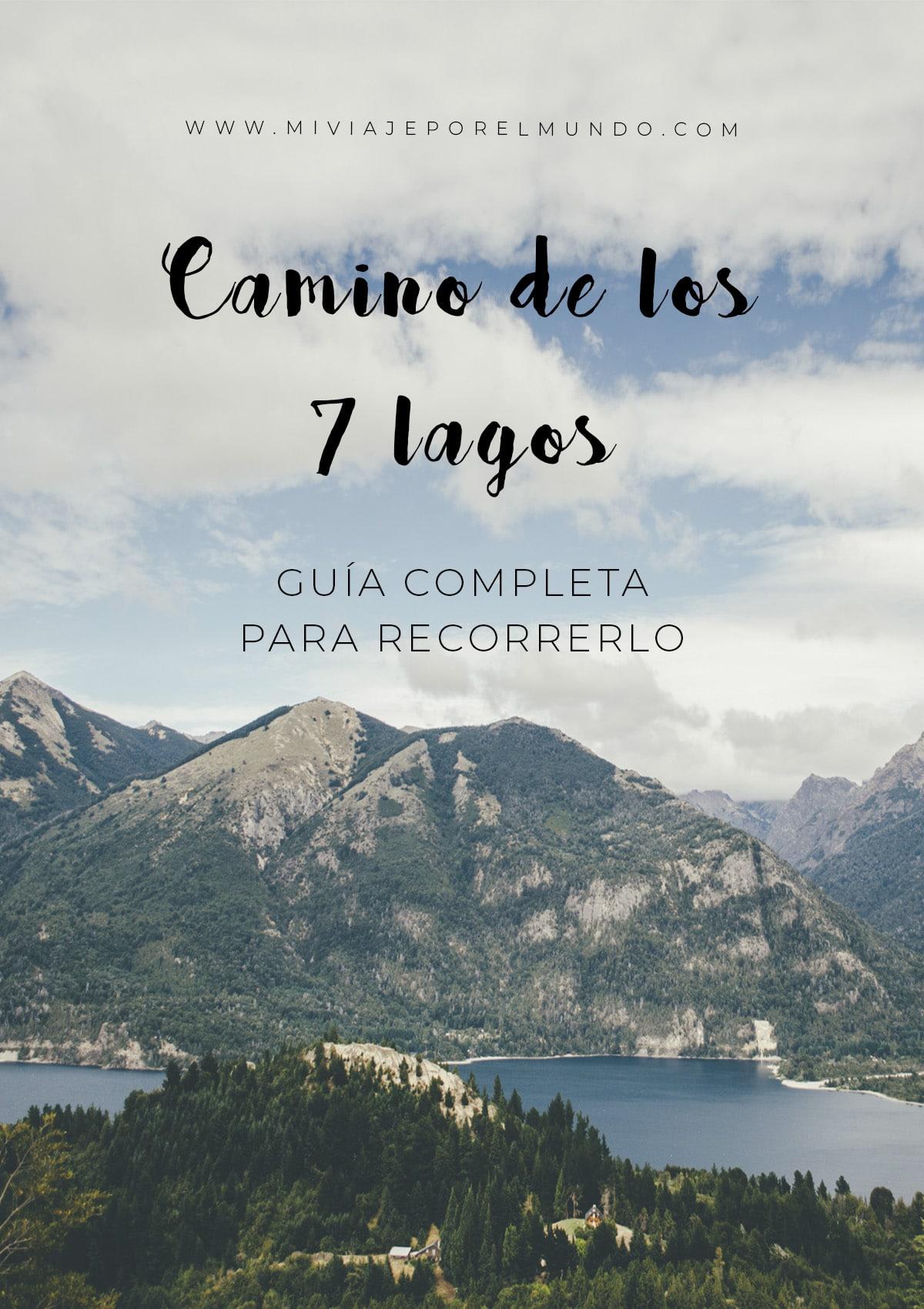 ecorrer el camino de los 7 lagos