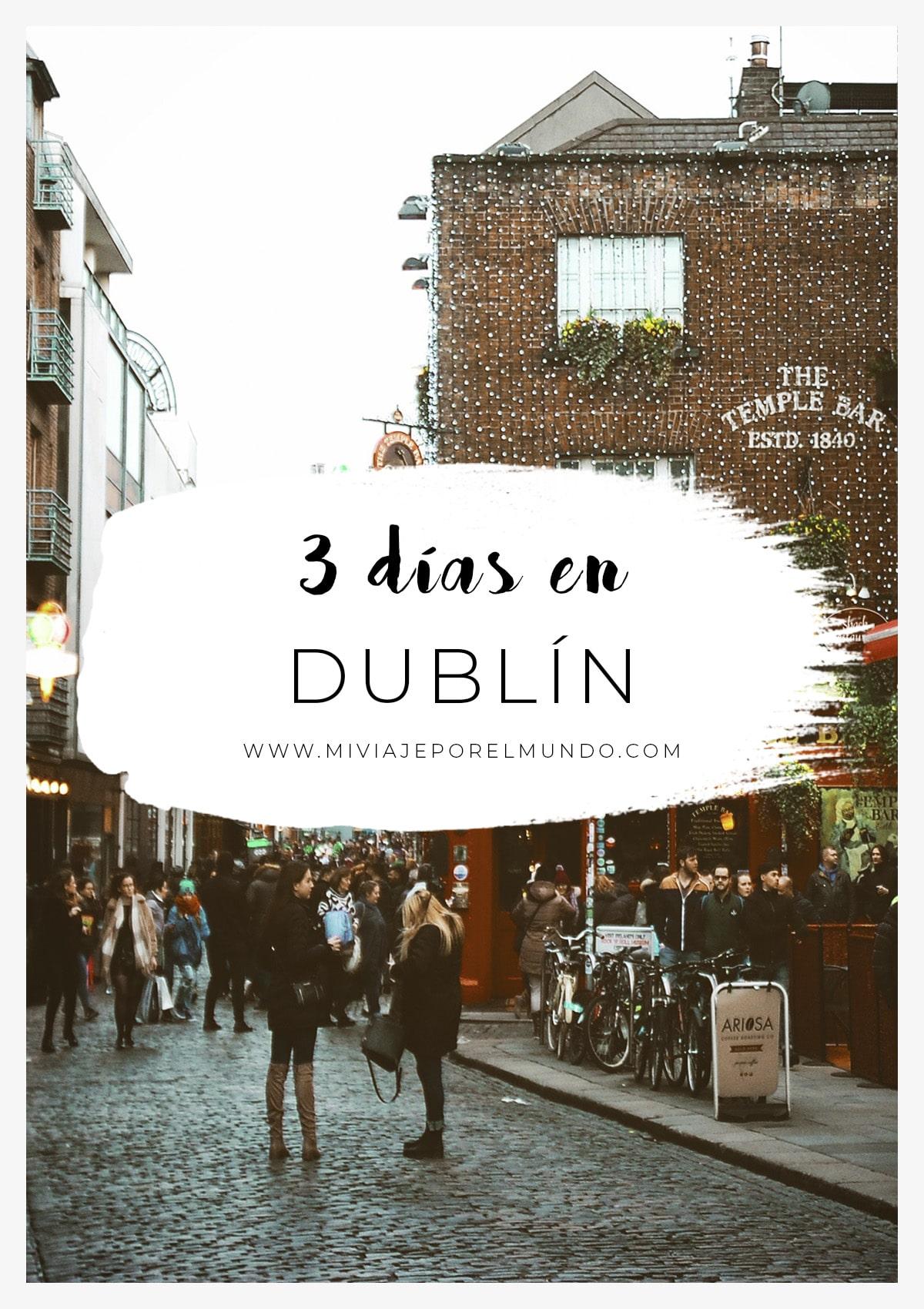 3 dias en Dublin